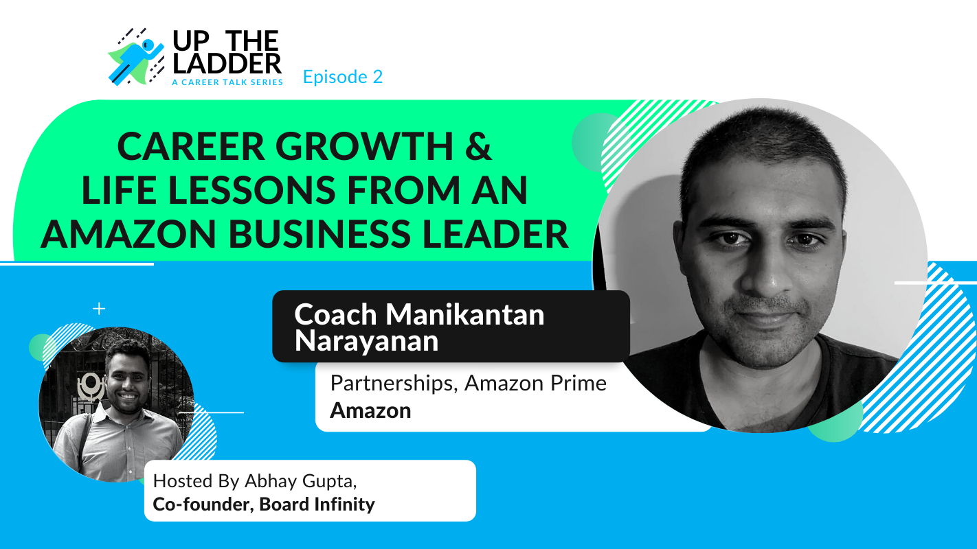 Career Growth & Life Lessons from an Amazon Business Leader (w/ Manikantan Narayanan)
