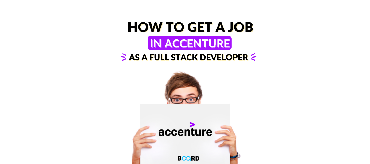 How to Get a Job in Accenture as a Full-Stack Developer?