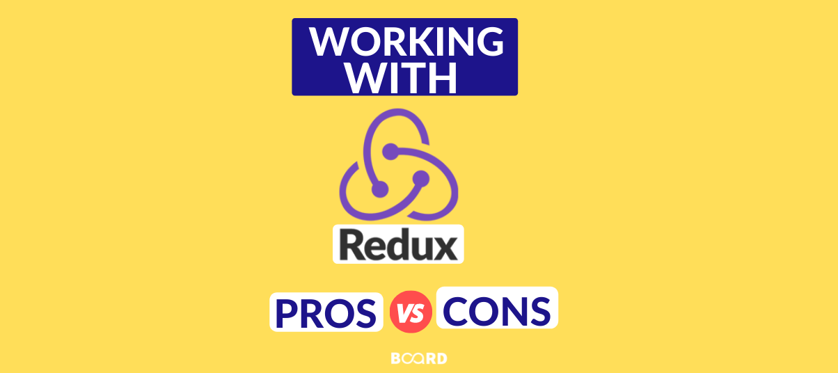 Working with Redux: Pros and Cons