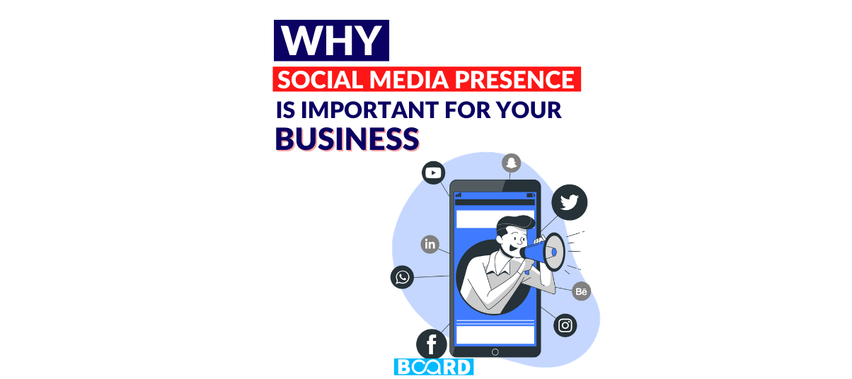 Why Social Media Presence Is Important For Business