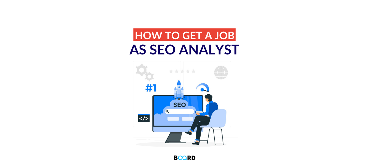 How to Get a Job as an SEO Analyst?