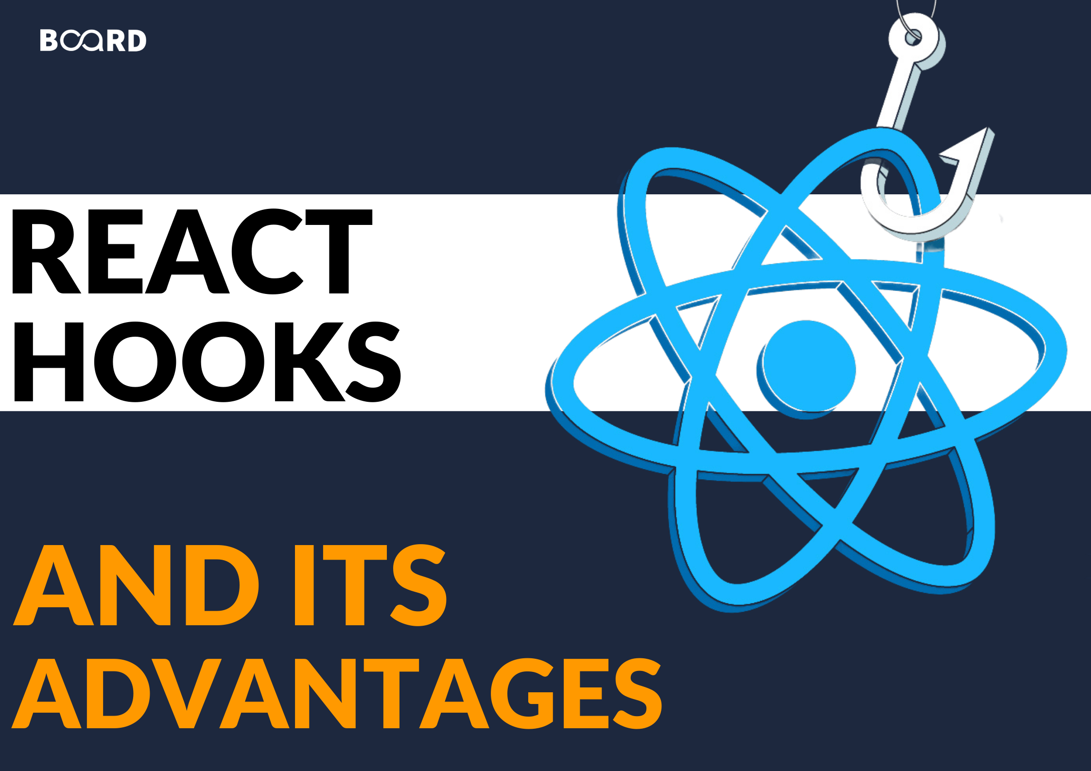 React Hooks and its Advantages