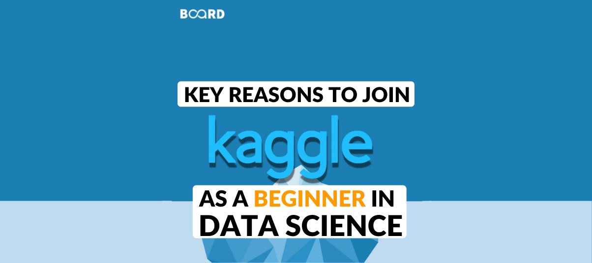 Key Reasons To Join Kaggle as a Beginner in Data Science