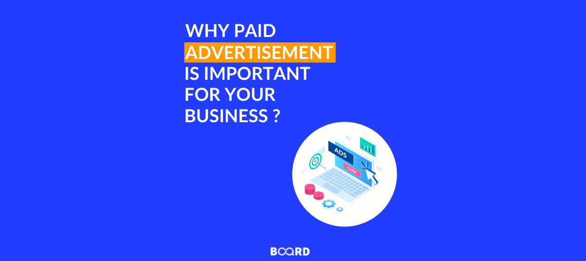 Why Paid Advertising Are Important For Business?