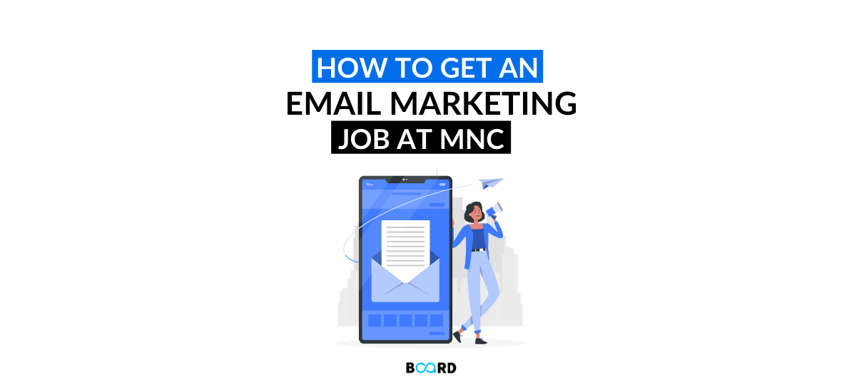 How to Get an Email Marketing Job at MNC?