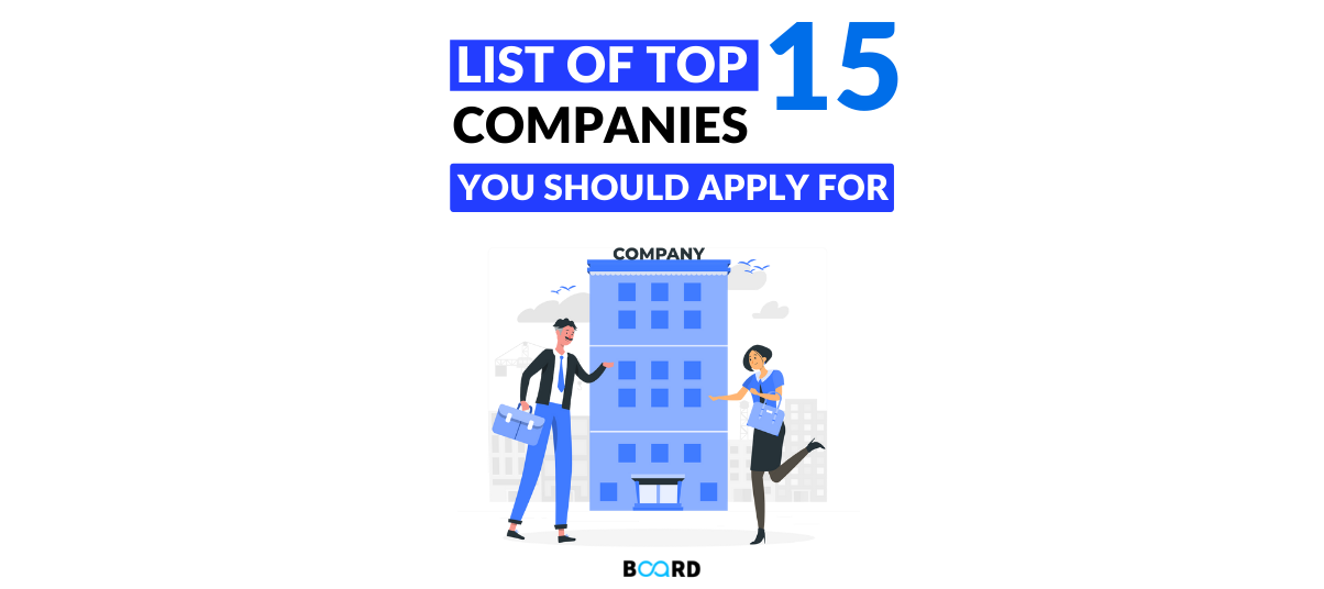 List of Top 15 Companies For Which You Should Apply