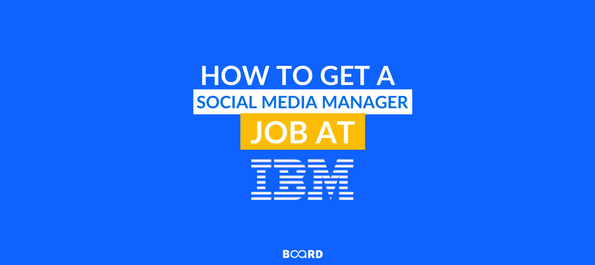 How to get a Job at IBM as a Social Media Manager?