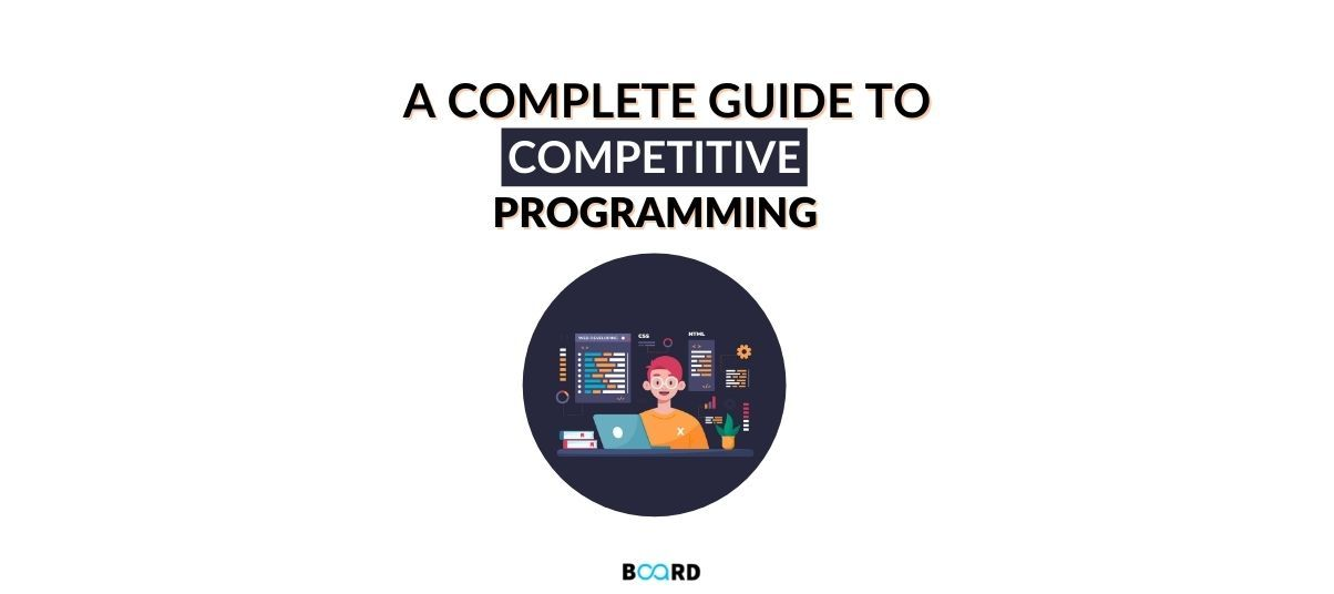A Complete Guide to Competitive Programming