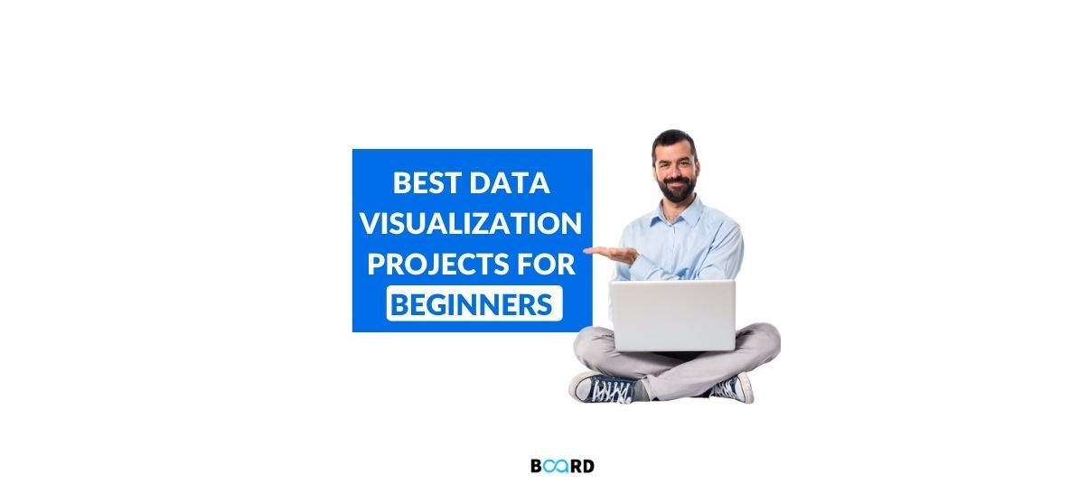 Best Data Visualization Projects for Beginners