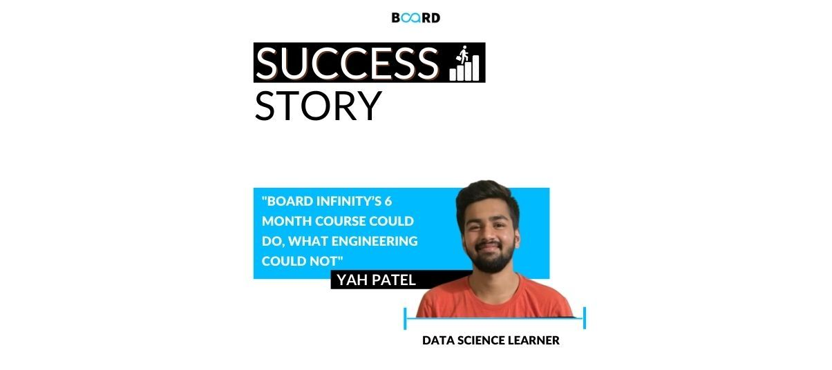 For Me, Board Infinity's 6 Month Course Could Do, What Engineering Could Not