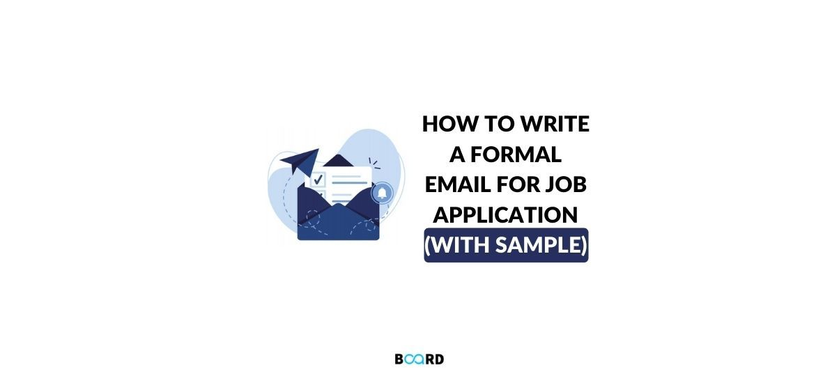 How to Write a Formal Email for Job Application (with Sample)