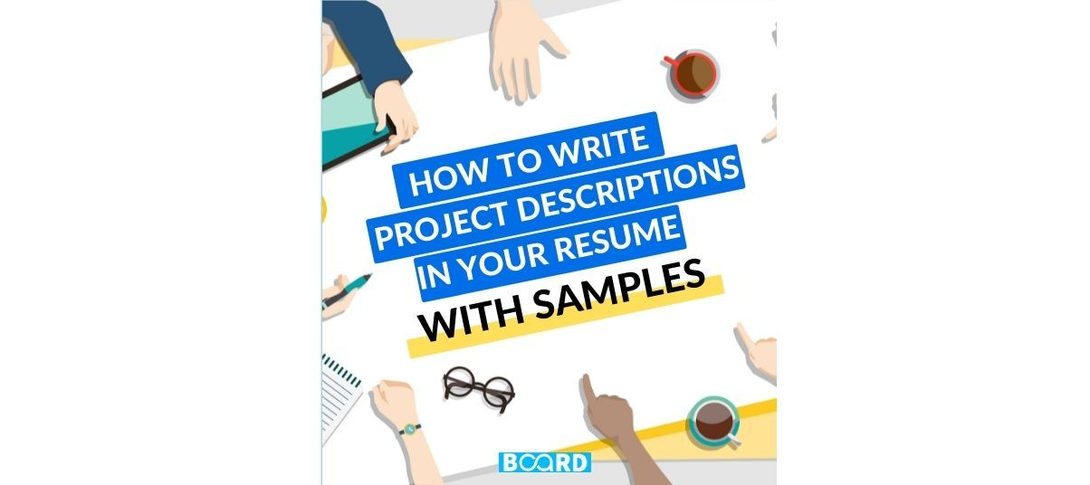 How To Write Project Descriptions in a Resume (with examples)