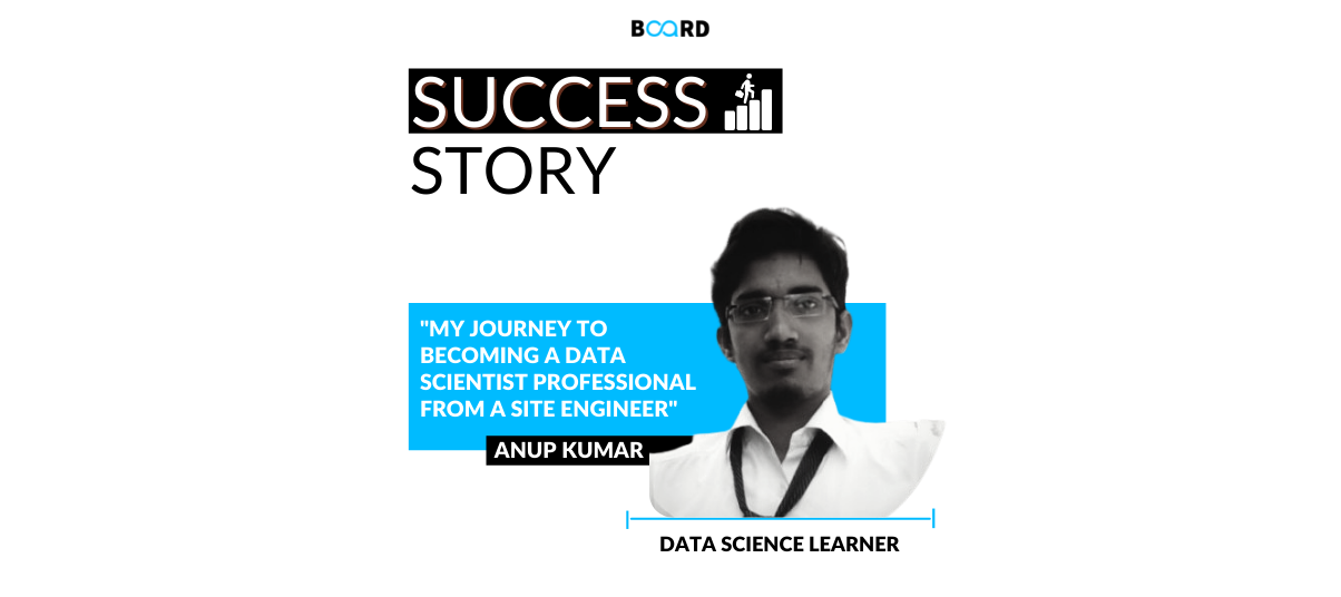 My journey to becoming a Data Scientist Professional from a Site Engineer