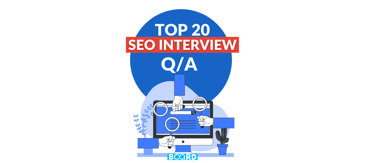 Top 20 SEO Interview Questions & Answers