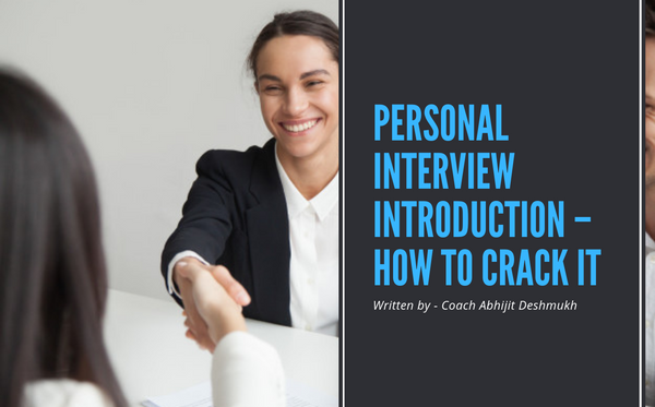 Personal Interview Introduction – How to crack it
